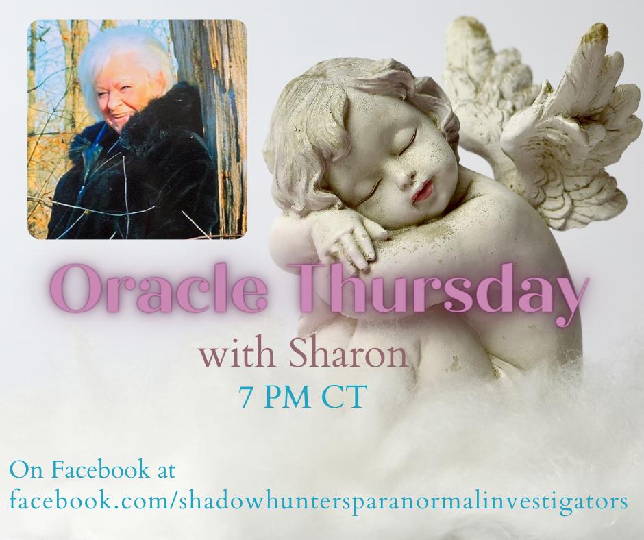 Sharon's Oracle Thursday